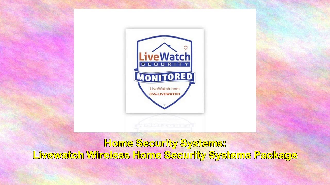 Livewatch Wireless Home Security Systems Package