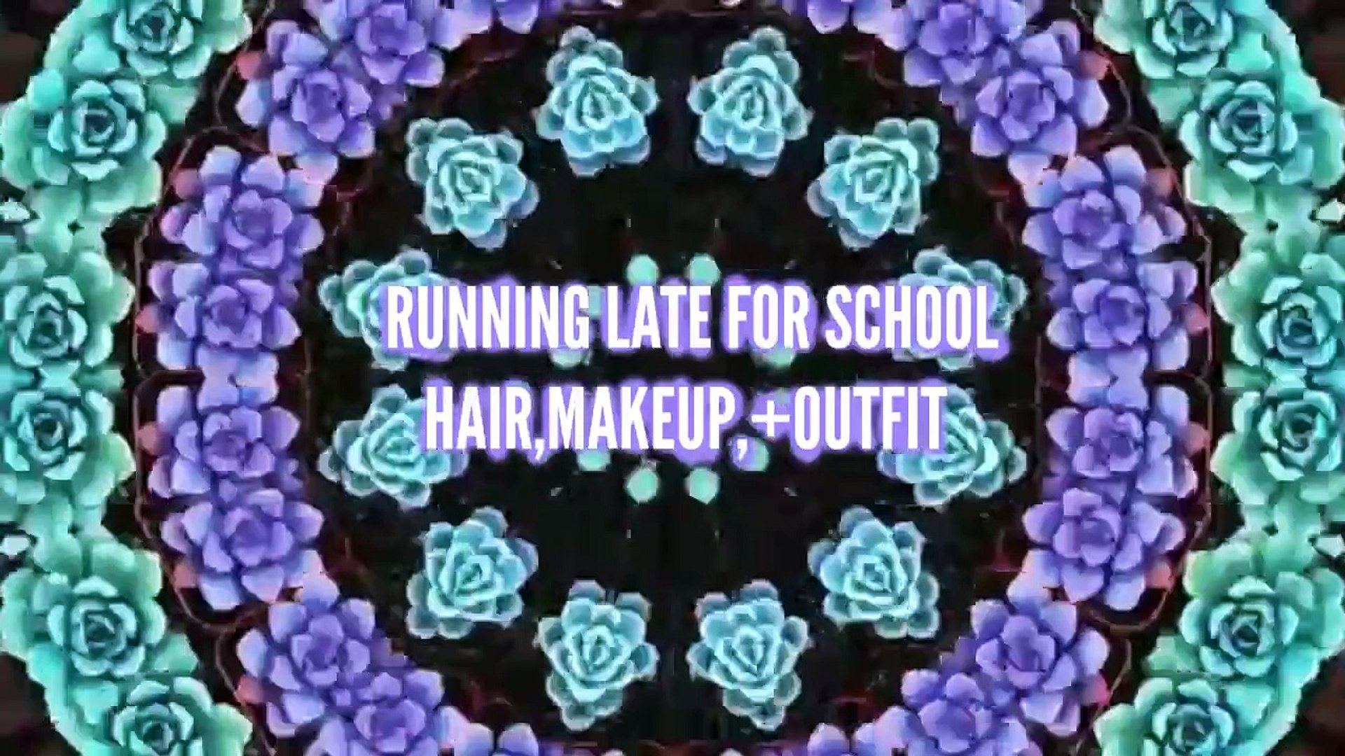 RUNNING LATE , HAIR MAKEUP, AND OUTFIT!?