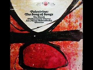 Palestrina / Slovak Philharmonic Chorus, 1968: Song of Songs - Ján Mária Dobrodinský (Part 2)