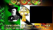 Ballad Of Jeremiah O'Donovan Rossa