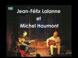 Jean-Félix Lalanne et Michel Haumont