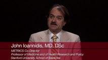 Prof. John Ioannidis on research inefficiencies