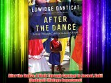 After the Dance: A Walk Through Carnival in Jacmel Haiti (Updated) (Vintage Departures) Free