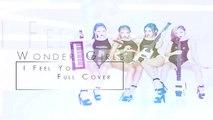 【Kaze】Wonder Girls(원더걸스) – I Feel You「 Cover」