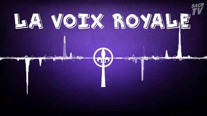 La voix royale