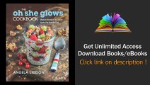 The Oh She Glows Cookbook Vegan Recipes To Glow From The Inside Out