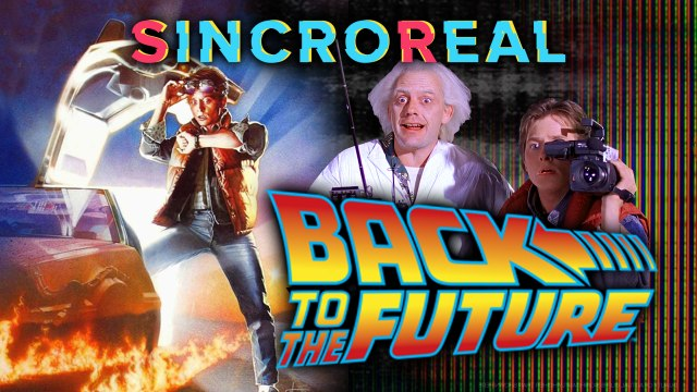 VOLVER AL FUTURO en SincroReal