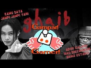 [GamparGamer] Ustadz Kalah Lawan Dukun! - Ghaib The Game
