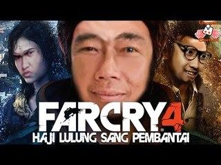 [GamparGamer] Haji Lulung sang Pembantai - Farcry4
