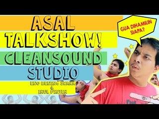 ASAL TALKSHOW : CleandSound Studio