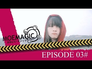 MoeMagic Eps 3  :  Penyihir Datang ke Bumi