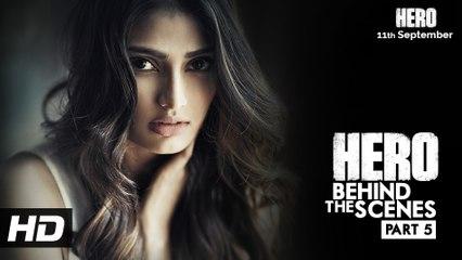 Hero | Behind the scenes - Part 5 | Meet Athiya Shetty as Radha