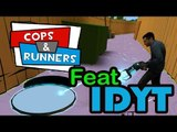 """LARI LARI LARI! - Gmod """"Cops & Runners"""" w/ IDYT"""
