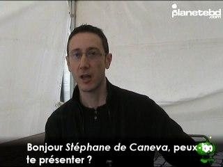Vidéo de Stéphane de Caneva