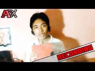 ArmanArX - Kamu Saudaraku 'Recording'