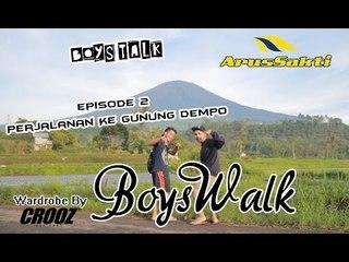 BoysWalk : Episode 2 - Perjalanan Ke Gunung Dempo
