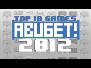 ABUGET TOP 10 GAME OF 2012