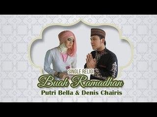 Putri Bella & Denis Chairis - Recording Buah Ramadhan