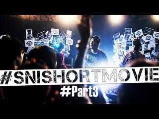 Last Child Seluruh Nafas Ini (Short Movie) #SNIShortMovie #Part3