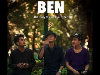 Short Movie : BEN (The Story Of a Card Flourisher)