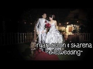 "Ryan Delon & Sharena ""The Wedding"""