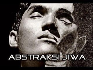SHORT MOVIE : Abstraksi Jiwa