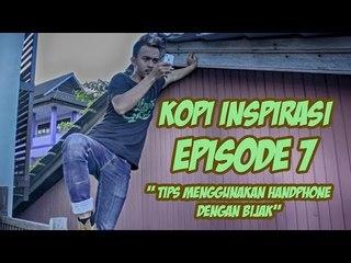 """Kopi Inspirasi - Episode 7 """" Tips Menggunakan Handphone dengan Bijak  """""""