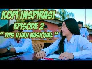 """Kopi Inspirasi - Episode 2 """" Tips Ujian Nasional 2014 """""""