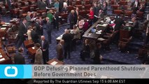 GOP Defusing Planned Parenthood Shutdown Before Government Does