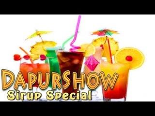 DapurShow -ngoplos sirup special-(Eps.0)