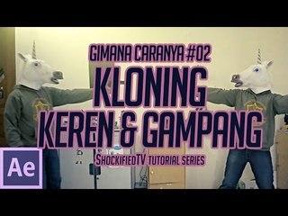 GIMANA CARANYA - KLONING KEREN & GAMPANG