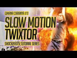GIMANA CARANYA - SLOW MOTION TWIXTOR