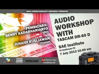[LIVE EVENT] Workshop Audio With DCI, Tascam, dan SAE