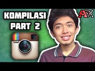 Kompilasi Video Instagram PART 2 - ArmanArX