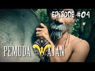 Pemuda Wajan Episode 4 : Wangsit Wajan Wasiat