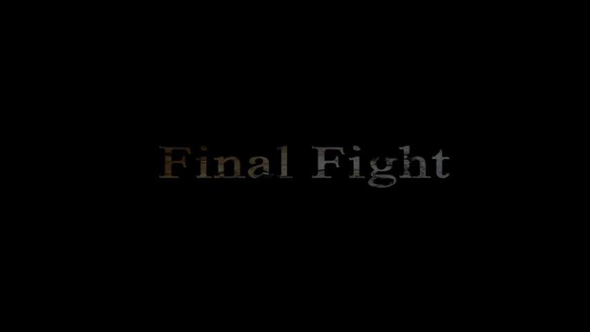 Final Fight (Teaser)