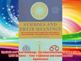 Symbols and Their Meanings: The Illustrated Guide to More Than 1000 Symbols -- Their Traditional