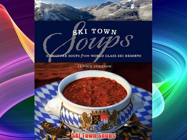 Free DonwloadSki Town Soups