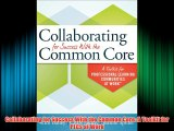 Best DonwloadCollaborating for Success With the Common Core: A Toolkit for PLCs at Work