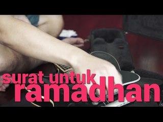 """Surat Untuk Ramadhan - """"Gitar"""""""