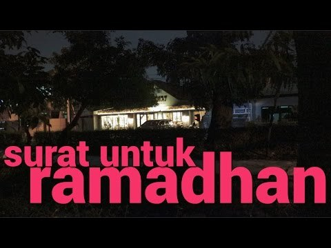 """Surat Untuk Ramadhan - """"Jalanan Masa Kecil"""""""