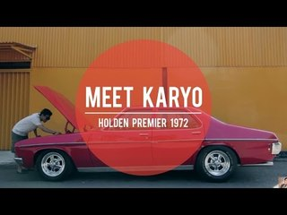 MEET KARYO: Holden Premier HQ - 1972