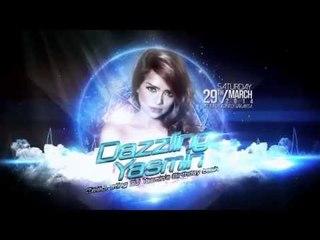 #DAZZLINGYASMIN : DJ Yasmin Birthday Bash Video Teaser