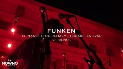 FUNKEN - Teriaki Festival 2015 - Live in Le Mans