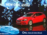 Opel Astra et Astra break en direct du salon de Francfort 2015