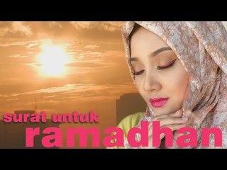 "Surat Untuk Ramadhan | ""jauh di sana"""
