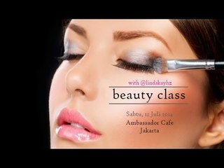 beauty class Jakarta 12 Juli 2014 with Linda Kayhz
