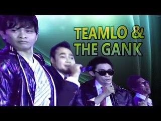 TEAMLO & THE GANK