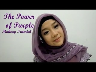Makeup Tutorial : The Power Of Purple