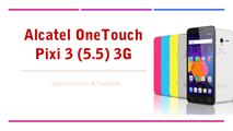 Alcatel OneTouch Pixi 3 (5 5) 4G Smartphone - Specifications